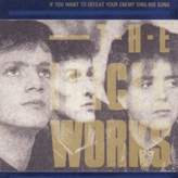 The Icicle Works - If You Want To Defeat Your Enemy